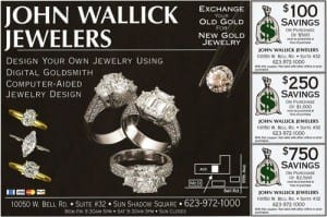 Money Saving Coupons at John Wallick Jewelers, Sun City, Arizona